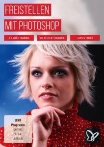 Photoshop-Sparpaket: Basics, Freistellen und Composings gratis sichern