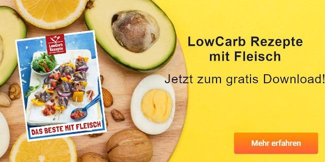 LowCarb Rezepte für jeden Tag - jetzt gratis Downloaden!