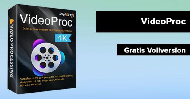 Videoproc kostenlose Vollversion